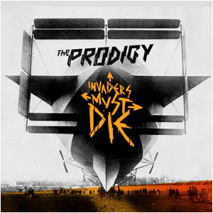 The Prodigy - Invaders Must Die - Album Advance
